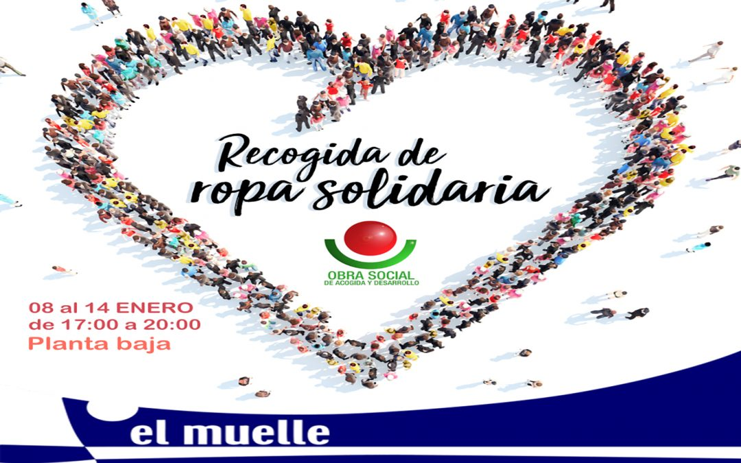 """Campaña de recogida de ropa y juguetes en el Centro Comercial """"El Muelle"""""""